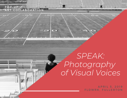 SPEAK: Photography of Visual Voices   Downtown Fullerton Art